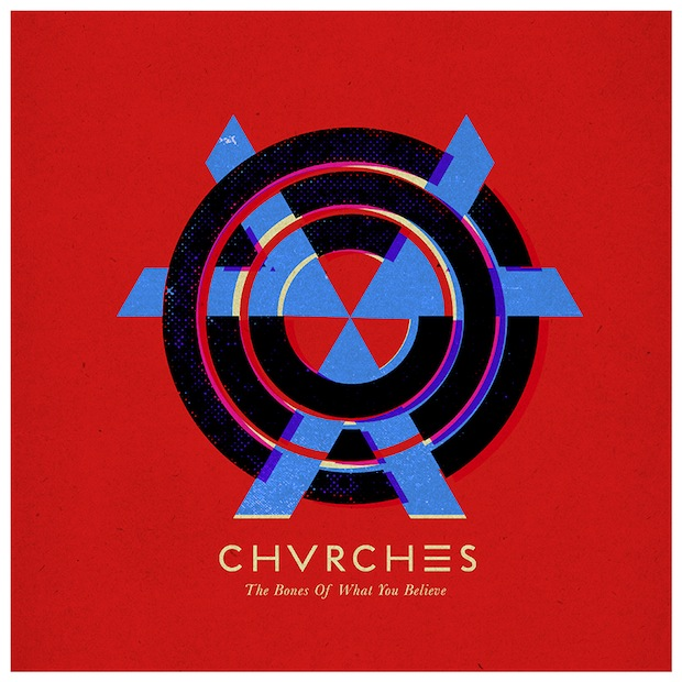 chvrches-the-bones-of-what-you-believe-1379964005