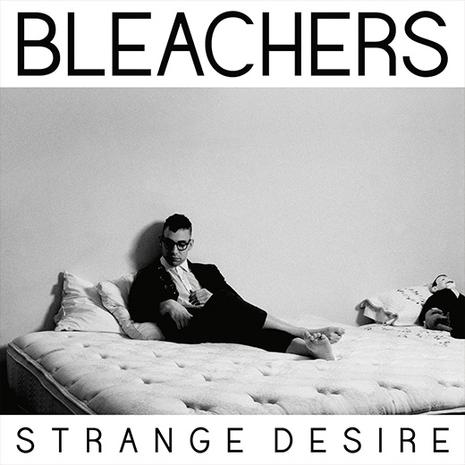 Bleachers Strange Desire (source)